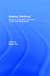 Shaping Childhood by Roger Cox