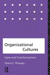 Organizational Cultures by Diana C. Pheysey