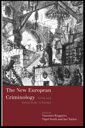 The New European Criminology by Vincenzo Ruggiero