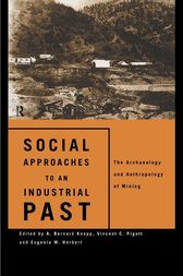 Social Approaches to an Industrial Past by Eugenia W. Herbert