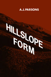 Hillslope Form by A. J. Parsons