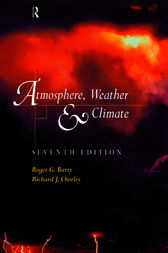 Atmosphere, Weather and Climate by Roger Barry