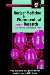 Nuclear Medicine in Pharmaceutical Research by M. Frier