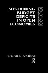 Sustaining Domestic Budget Deficits in Open Economies by Farrokh Langdana