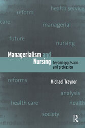 Managerialism and Nursing by Michael Traynor
