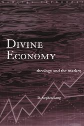 Divine Economy by D. Stephen Long