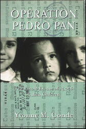 Operation Pedro Pan by Yvonne Conde
