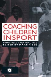 Coaching Children in Sport by Dr Martin Lee