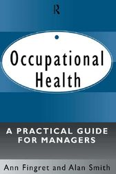 Occupational Health: A Practical Guide for Managers by Dr. Ann Fingret