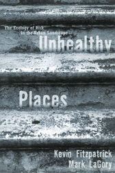 Unhealthy Places by Kevin Fitzpatrick