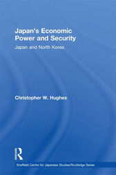Japan's Economic Power and Security by Christopher W. Hughes