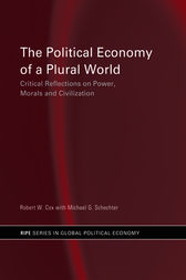 The Political Economy of a Plural World by Robert Cox