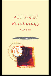Abnormal Psychology by Alan Carr