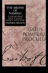 The Means Of Naming by Stephen Wilson