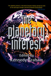 The Planetary Interest by Kennedy Graham