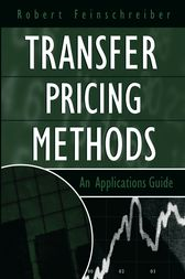 Transfer Pricing Methods by Robert Feinschreiber