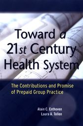Toward a 21st Century Health System by Alain C. Enthoven