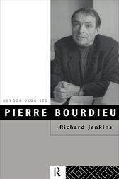 Pierre Bourdieu by Richard Jenkins