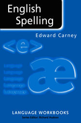 English Spelling by Edward Carney