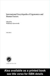 International Encyclopedia of Ergonomics and Human Factors - 3 Volume Set by Informa Healthcare