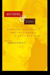Mothers and Sons by Andrea O'Reilly