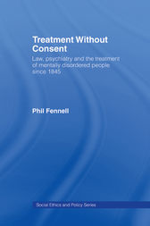 Treatment Without Consent by Phil Fennell