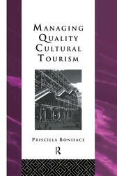 Managing Quality Cultural Tourism by Priscilla Boniface