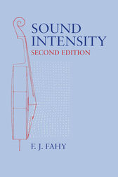 Sound Intensity, Second Edition by Frank Fahy