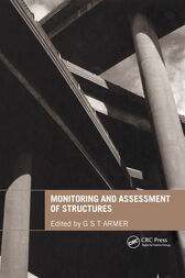 Monitoring and Assessment of Structures by Graham Armer
