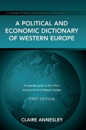 A Political and Economic Dictionary of Western Europe by Claire Annesley