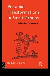 Personal Transformations in Small Groups by Robert D. Boyd