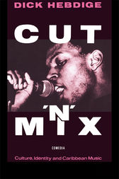 Cut `n' Mix by Dick Hebdige