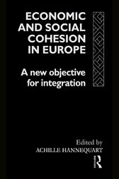 Economic and Social Cohesion in Europe by Achille Hannequart