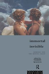 Immortal, Invisible by Tamsin Wilton