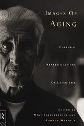 Images of Aging by Mike Featherstone
