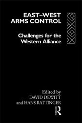 East-West Arms Control by David Dewitt