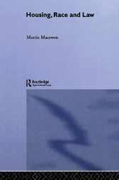Housing, Race and Law by Martin MacEwen