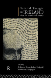 Political Thought in Ireland Since the Seventeenth Century by D. George Boyce