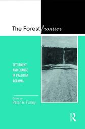 The Forest Frontier by Peter A. Furley