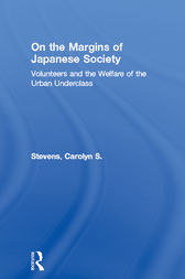 On the Margins of Japanese Society by Carolyn S. Stevens