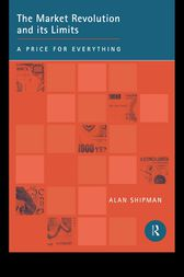 The Market Revolution and its Limits by Alan Shipman