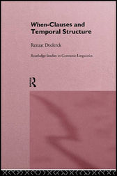 When-Clauses and Temporal Structure by Renaat H. C. Declerck