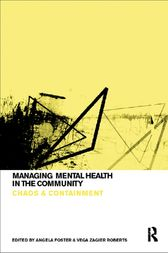 Managing Mental Health in the Community by Angela Foster