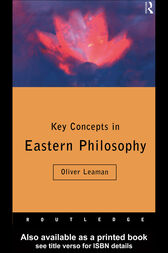 Key Concepts in Eastern Philosophy by Oliver Leaman