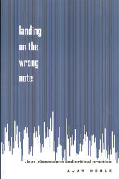 Landing on the Wrong Note by Ajay Heble