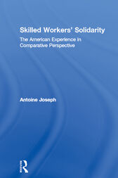 Skilled Workers' Solidarity by Antoine Joseph