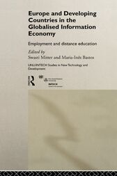 Europe and Developing Countries in the Globalized Information Economy by Maria Ines Bastos