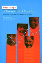 First Steps In Research and Statistics by Dennis Howitt