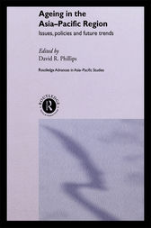 Ageing in the Asia-Pacific Region by David R. Phillips
