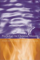 Psychology for Christian Ministry by Rebecca Nye